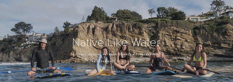 Native Like Water